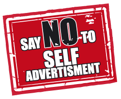 say no to self advertisement